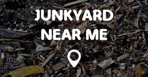 near me junkyard near me points near me