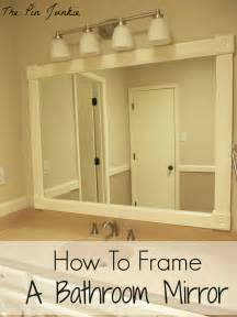 mirror frames bathroom how to frame a bathroom mirror