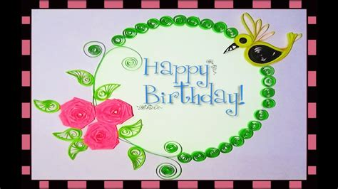 how to make paper birthday cards quilling artwork how to make paper quilling birthday