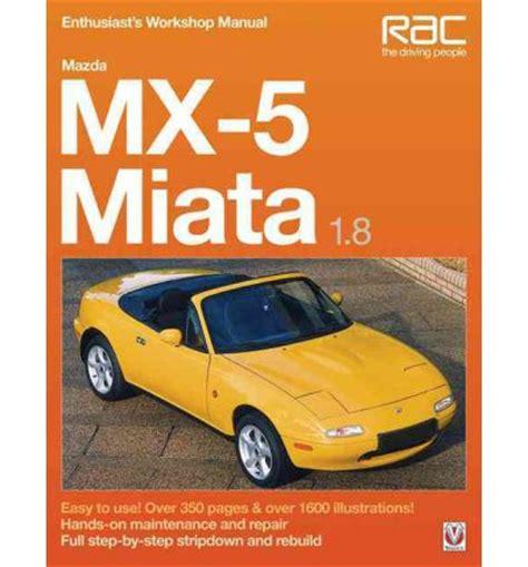 car repair manual download 1997 mazda mx 5 user handbook service manual 2007 mazda miata mx 5 workshop manual free download mazda miata mx 5 service