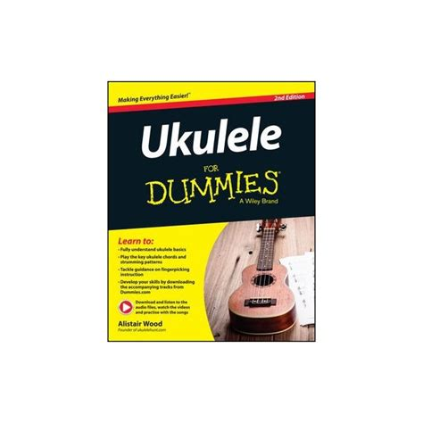 woodworking for dummies free alistair wood ukulele for dummies 2nd edition book