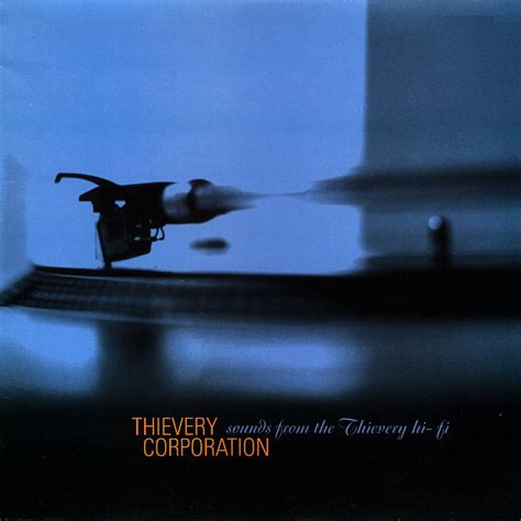 thievery corporation the glass bead thievery corporation sounds from the thievery hi fi