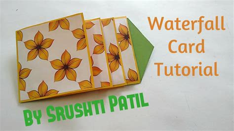 card tutorial how to make waterfall card tutorial by srushti patil