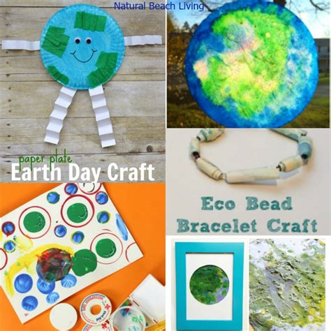 earth day craft projects 30 awesome earth day ideas for living