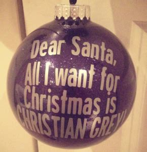 fifty shades of grey ornaments all i want for is christian grey ornament