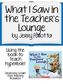 hyperbole picture books what i saw in the teachers lounge using the book to