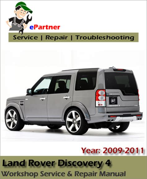 automotive repair manual 2011 land rover range rover interior lighting land rover discovery 4 service repair manual 2009 2011 automotive service repair manual