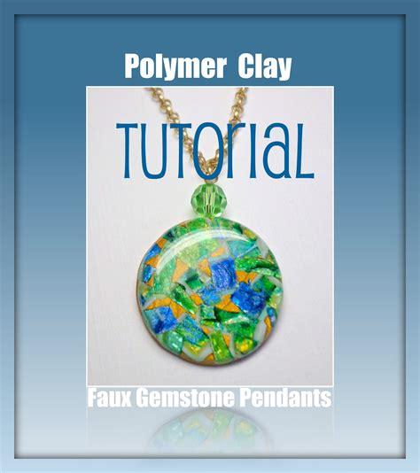 polymer clay jewelry tutorials beadazzle me polymer jewelry polymer clay faux gemstone
