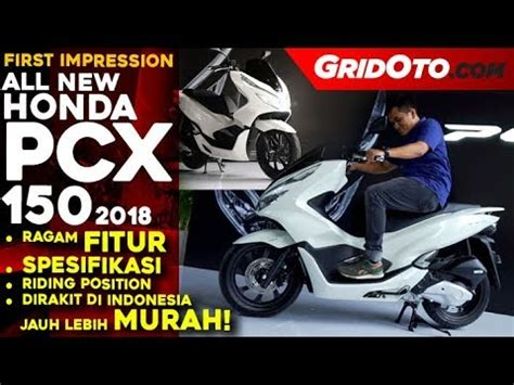 Pcx 2018 Indonesia Review by All New Honda Pcx 150 2018 Indonesia L Impression