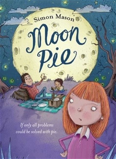 picture pie book moon pie by simon reviews discussion bookclubs
