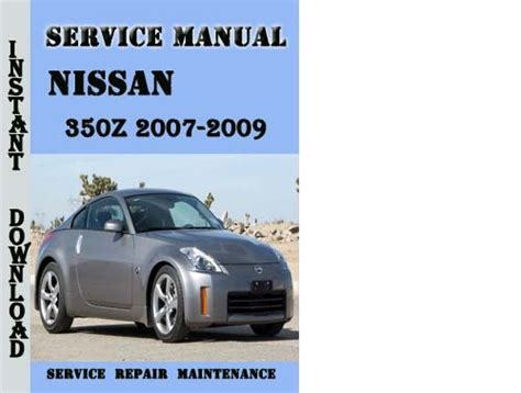 car service manuals pdf 2009 nissan 370z auto manual service manual 2009 nissan 350z repair manual for a free nissan 350z model z33 series 2009