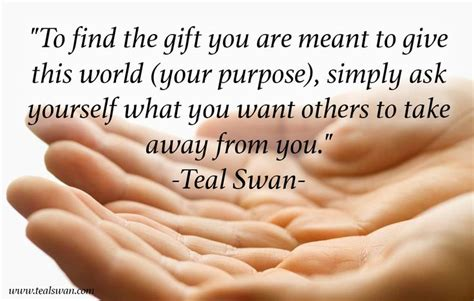 quotes on gifts 17 best ideas about teal swan on shallow