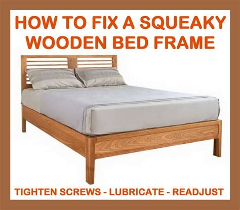 bed frame squeaking how to fix a squeaky wooden bed frame removeandreplace