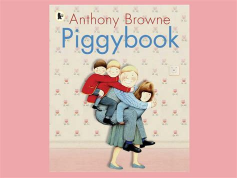 anthony browne picture books piggybook by anthony browne powerpoint by rachie76