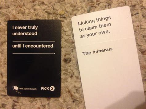 who makes cards against humanity cards against humanity i crave that mineral your meme