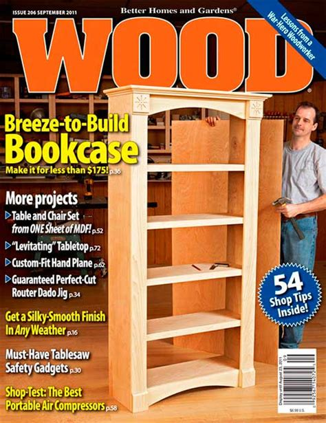 woodworking at home magazine wood issue 206 september 2011 woodworking plan from wood