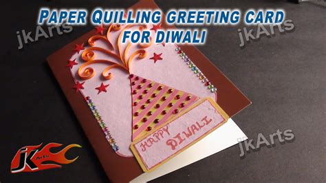 how to make greeting card diy paper quilling greeting card for diwali jk arts 333