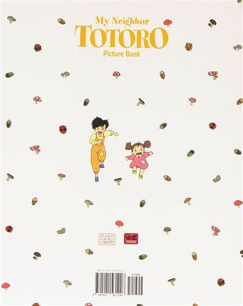 totoro picture book my totoro picture book by hayao miyazaki
