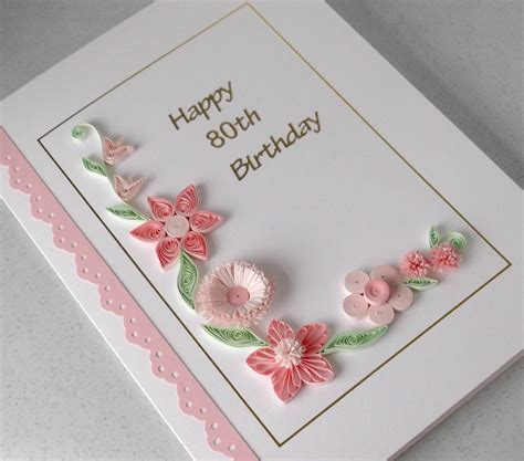 how to make birthday cards with paper handmade 80th birthday card paper quilling can be for any