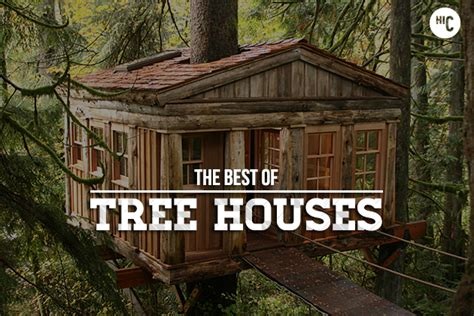 best treehouses forever the 18 greatest tree houses for adults