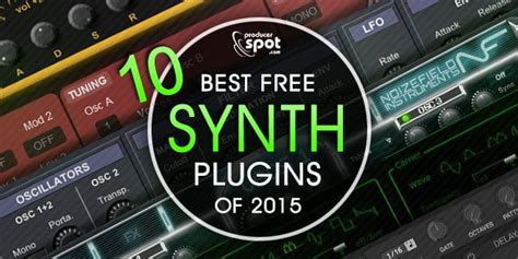 best free plugins for best free vst synthesizers plugins released in 2015