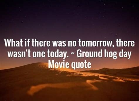 groundhog day imdb quotes from groundhog day quotes quotesgram