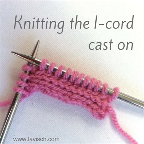 how do you knit an i cord tutorial knitting an i cord cast on la visch designs