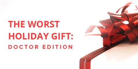 the worst gifts the worst gift doctor edition boardvitals