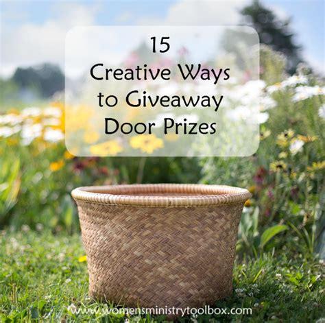 15 creative ways to give away door prizes must follow