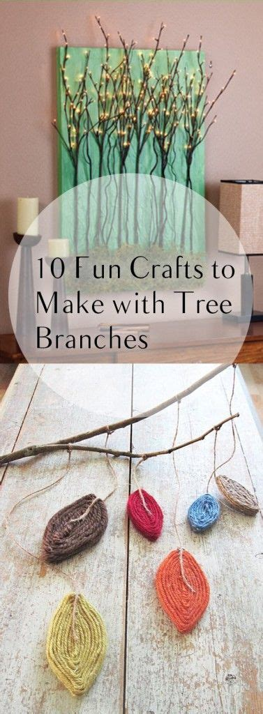 cool crafts for to make 10 crafts to make with tree branches diy home project