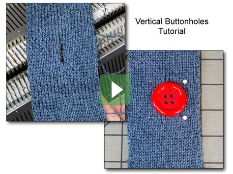 knitting vertical buttonholes knitting knit it now