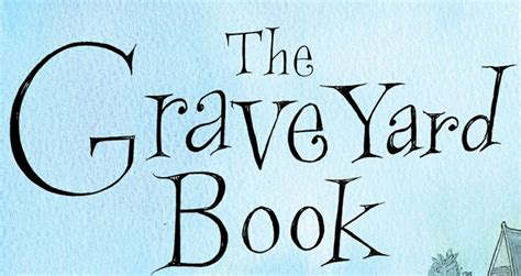 the graveyard book pictures the graveyard book quotes quotesgram