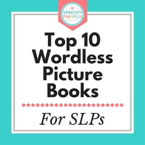 Best Wordless Picture Books For Speech And Language