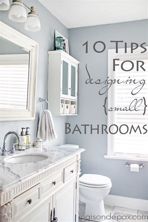 designing small bathroom 10 tips for designing a small bathroom maison de pax