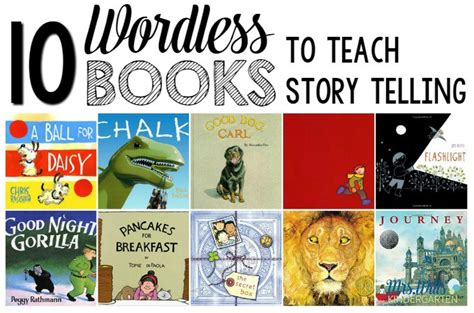 picture books for teaching plot 10 wordless books to teach story telling