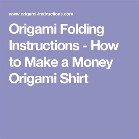 how to make an origami shirt origami folding how to make a money origami