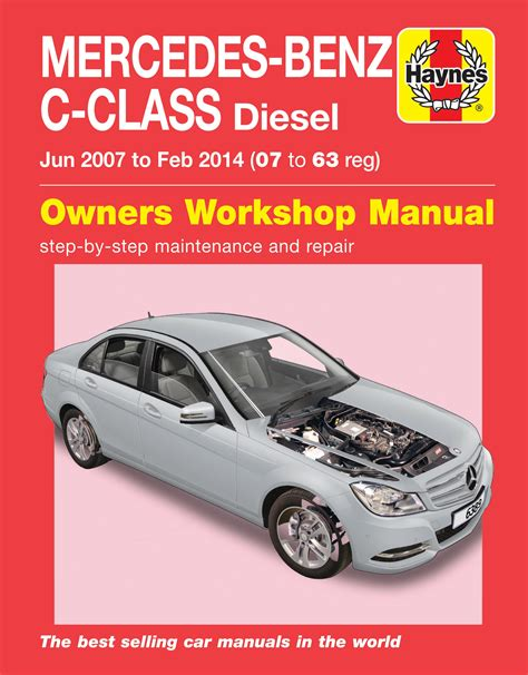 service manuals schematics 1996 mercedes benz c class windshield wipe control haynes manual 6389 mercedes benz c class diesel 07 14 07 63 reg c200 c220 c250 ebay