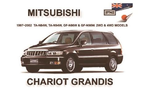 service manual 1995 mitsubishi chariot acclaim manual mitsubishi chariot mitsubishi chariot grandis 1997 2002 owners manual 1869760743 9781869760748