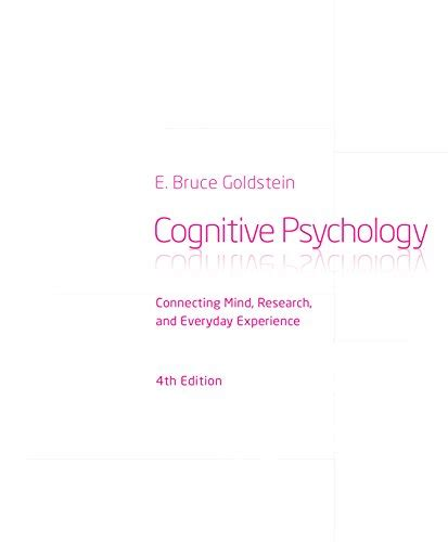 cognitive psychology connecting mind research and everyday experience quot cognitive psychology connecting mind research