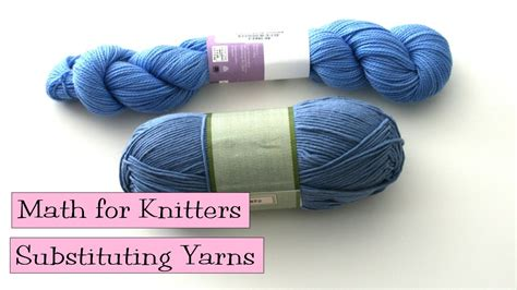 verypink knits math for knitters substituting yarns