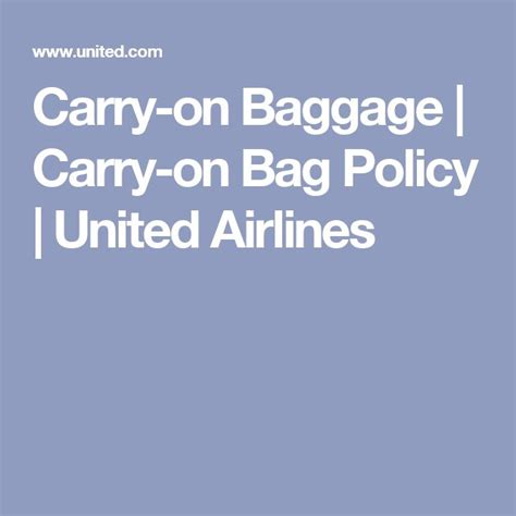 baggage policy united 17 best ideas about carry on baggage size on