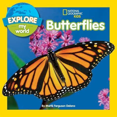 butterfly picture books explore my world marf 233 ferguson delano