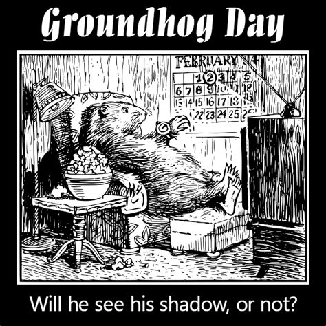 groundhog day duration groundhog day february 2 folklore always the holidays
