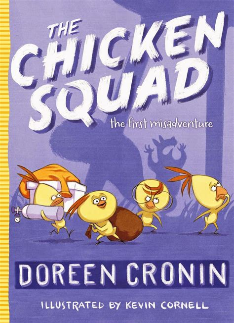 chicken picture book the book chicken squad by doreen cronin essential