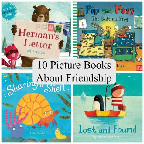picture books about 10 picture books about friendship the reading residence
