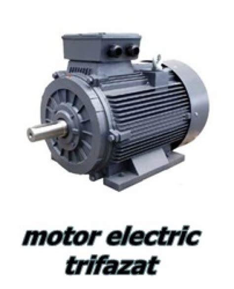 Vanzari Motoare Electrice Monofazate electro service onel vanzari motoare electrice noi