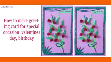 How To Make Greeting Card Forspecial Occasion Valentines