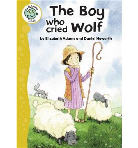 the boy who cried wolf picture book the boy who cried wolf elizabeth daniel howarth