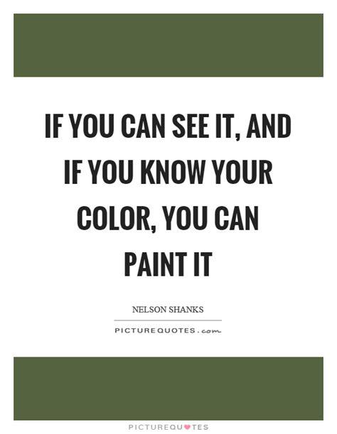 paint color quotes paint color quotes ideas painting quotes quotesgram 1000