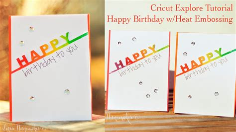 how to make air card happy birthday card with cricut explore